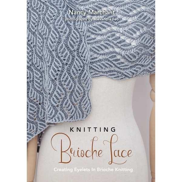 ancy Merchant Knitting Brioche Lace